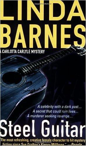 Steel Guitar Carlotta Carlyle Mystery Amazoncouk Linda Barnes 9780312932640 Books
