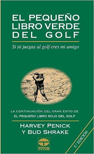 Pequeno Libro Verde del Golf, El - Rustica (Spanish Edition ...