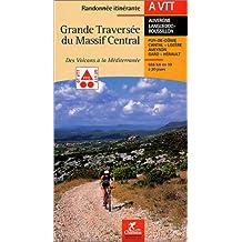 Grande Traversée Massif Central Vtt (Topoguide)