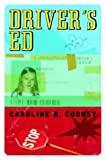 Driver's Ed, Caroline B. Cooney, 0385320876