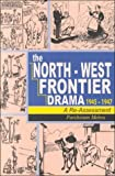 The North-West Frontier Drama, 1945-1947, Parshotam Mehra, 8173040974