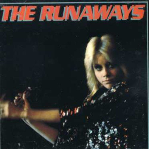 CD : The Runaways - The Runaways (CD)