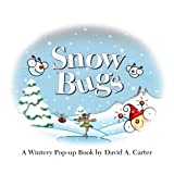 Snow Bugs: A Wintery Pop-up Book (David Carter's Bugs)