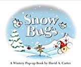 Snow Bugs: A Wintery Pop-up Book (David Carter's Bugs)