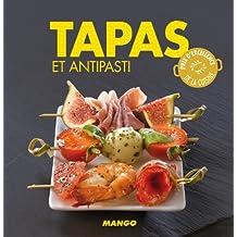 Tapas et antipasti (La cerise sur le gâteau)