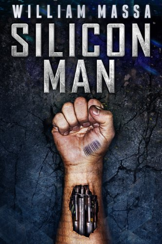 Book: Silicon Man by William Massa