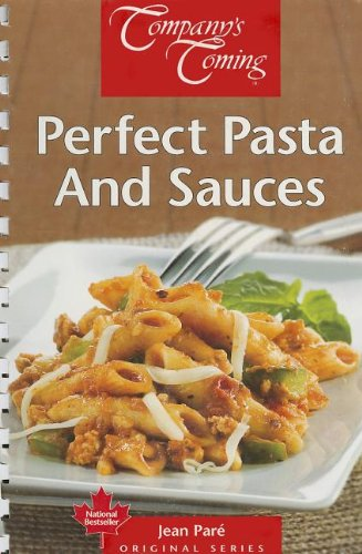 Perfect Pasta and Sauces (Original Series) by Jean Paré