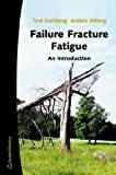 img - for Failure Fracture Fatigue: An Introduction book / textbook / text book
