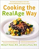 Cooking the RealAge Way, Michael F. Roizen and John La Puma, 0060009357