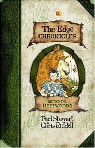 Edge Chronicles 1: Beyond the Deepwoods (The Edge Chronicles)