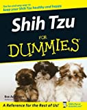 Shih Tzu for Dummies, Eve Adamson, 0470089458