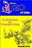 The Tao of Calm, Pamela Metz, 0893343692