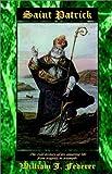 Saint Patrick, William J. Federer, 0965355756