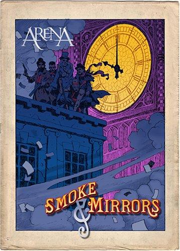 Arena - Smoke and Mirrors