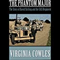 The Phantom Major Audiobook by Virginia Cowles Narrated by Robert Whitfield
