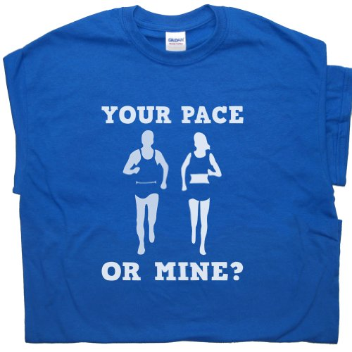 M - Your Pace Running Shirts Or Mine Funny T Shirt Saying Slogan Runner Gym Spin Class Marathon Mens Womens Triathlon Graphic - A Female To What For Wear Triathlon