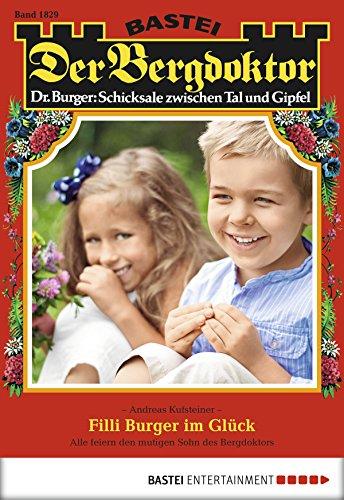 Download PDF Der Bergdoktor - Folge 1829 - Filli Burger im Glück