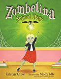 img - for Zombelina School Days book / textbook / text book