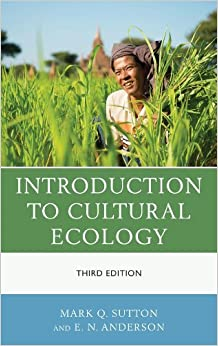 Introduction to Cultural Ecology by Mark Q. Sutton (2013-12-12)
