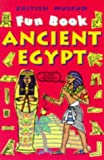 Ancient Egypt (British Museum Fun Books)