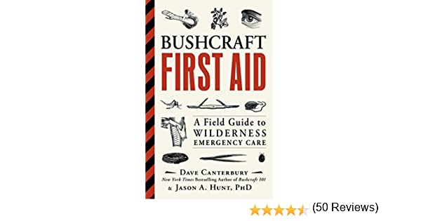 Amazon safety first aid books safety first aid more bushcraft first aid a field guide to wilderness emergency care fandeluxe Choice Image
