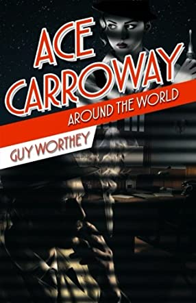 Ace Carroway Around the World