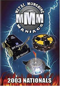 Metal Munching Maniacs: 2003 Nationals