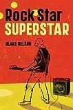 Rockstar Superstar, Blake Nelson, 0670059331