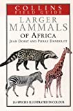 img - for A Field Guide to the Larger Mammals of Africa (Collins Field Guide Series) book / textbook / text book
