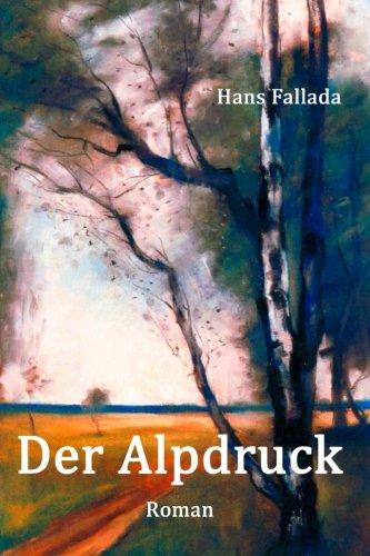 Der Alpdruck: Roman  [Fallada, Hans] (Tapa Blanda)