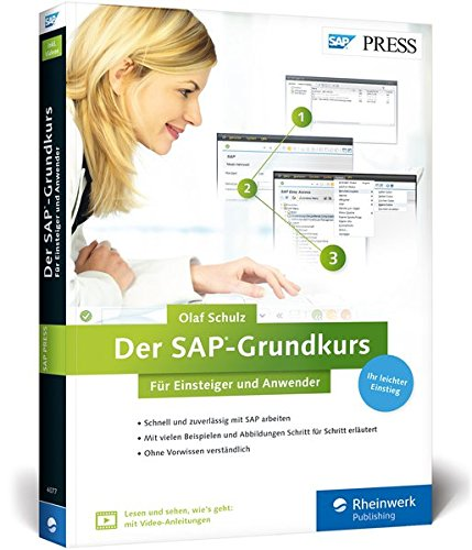 Der SAP-Grundkurs für Einsteiger und Anwender (SAP PRESS) Broschiert – 29. August 2016 Olaf Schulz 3836240777 Anwendungs-Software COMPUTERS / General