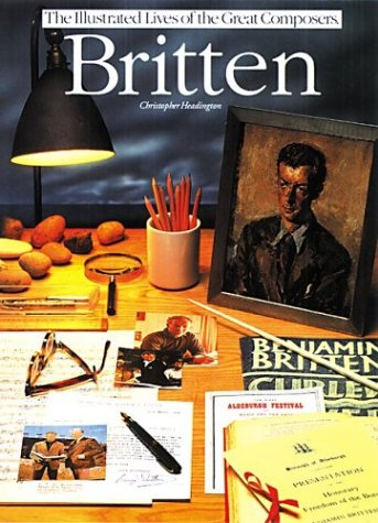 Britten (Illustrated Lives of the Great Composers) by Brand: Omnibus Press