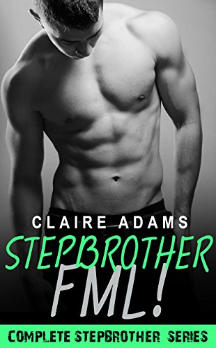 - Stepbrother FML! (Hot Sports Guys - Book #8)