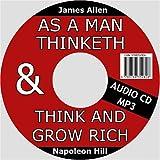 As a Man Thinketh & Think and Grow Rich