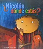 Nicolas, Donde Estas?, Osvaldo P. Amelio-Ortiz, 849339551X