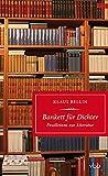 Bankett für Dichter: Feuilletons zur Literatur