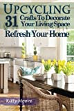 Decorate your house with beautiful crafts that you can make yourself quickly, easily & inexpensively!What if you could use your passionate hobby of crafting and decorate your house inexpensively? Imagine decorating your house with beautif...