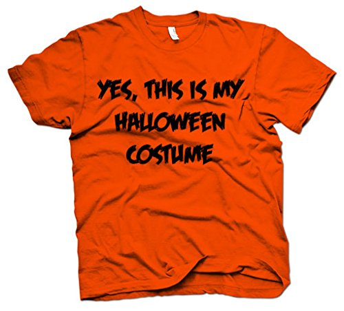 [This Is My Halloween Costume T Shirt Funny Fake Halloween Costume Parody Tee (orange) L] (Pun Costumes For Guys)