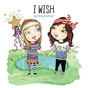 I Wish (Morgan James Kids)