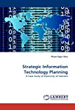 Strategic Information Technology Planning: A Case Study of Electricity of Vietnam