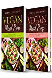 Vegan Meal Prep: 2 Books in 1: Zero Worry, Delicious Breakfast Recipes+Power Packed Delicious Meal Recipes