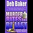 Murder Bites the Bullet: Yooper Mystery Novella (A Gertie Johnson Murder Mystery Book 4)