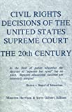 Civil Rights Decisions of the United States Supreme Court: 20th Century