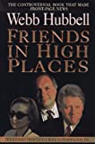Friends in High Places, Webb Hubbell, 0688157491