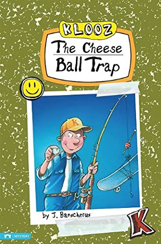 book cover of The Cheese Ball Trap