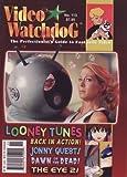 Video Watchdog # 113 - Looney Tunes Back in Action, Jonny Quest