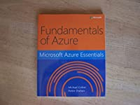 Fundamentals of Azure Microsoft Azure Essentials Front Cover
