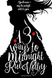 13 Ways to Midnight Book One (Special Edition Cover)