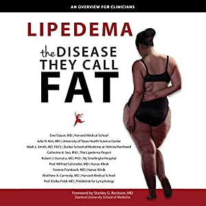 Lipedema - The Disease They Call FAT Audiobook