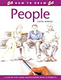 How to Draw People, Susie Hodge, 1845370503